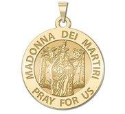 Saint Madonna dei Martiri Religious Medal   EXCLUSIVE